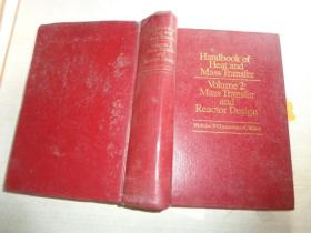 AND MASS TRANSFER VOLUME 2:MASS TRANSFER AND REACTOR DESIGN传热传质手册第2卷:传质与反应器设计