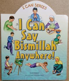 I Can Say Bismillah Anywhere! (I Can series)纸板书