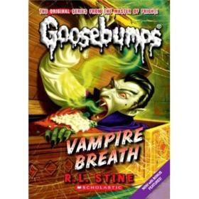 Classic Goosebumps #21: Vampire Breath[鸡皮疙瘩经典#21:吸血鬼气体]
