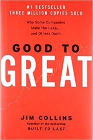 英文原版书 Good to Great: Why Some Companies Make the Leap...And Others Dont