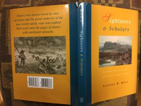 Sightseers and Scholars: Scientific Travellers in the Golden Age of Natural History游客与学者:自然史黄金时代科学旅行