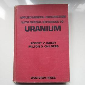 Applied mineral exploration with special reference to uranium