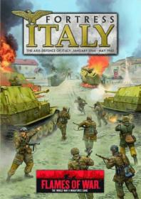 Fortress Italy: The Axis Defence of Italy, January 1944 - May 1945
