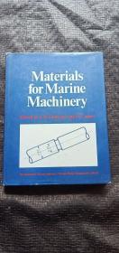 Materials for Marine Machinery 英文版 精装 16开 品好  书品如图 避免争议