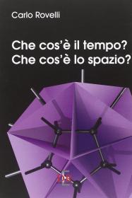 意大利文 意大利语 原版 Che cosè il tempo? Che cosè lo spazio? 什么是时间?什么是空间? 何谓时间?何谓空间? 卡洛·罗韦利 科普