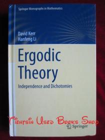 Ergodic Theory: Independence and Dichotomies(Springer Monographs in Mathematics)遍历理论:独立性与二分性(斯普林格数学专著丛书 英语原版 精装本)