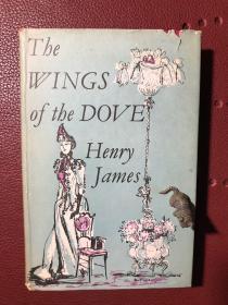 The Wings of the Dove-Henry James (鸽翼-亨利·詹姆斯,英文原版,1957年出版,布面精装)