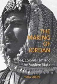 约旦的形成:部落,殖民主义和现代国家  The Making of Jordan: Tribes, Colonialism and the Modern State