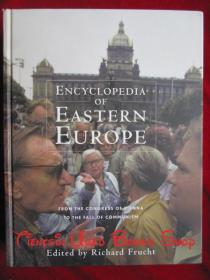 Encyclopedia of Eastern Europe: From the Congress of Vienna to the Fall of Communism(英语原版 精装本)东欧百科全书:从维也纳会议到共产主义沦陷