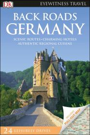 德国自驾旅游指南2017  DK Eyewitness Travel Back Roads Germany 英文原版