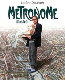 法国原版 法文 法语 Métronome illustré - LHistoire de France au rythme du métro parisien 地下巴黎 巴黎地铁站的历史 大本彩色插图版