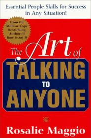 The Art of Talking to Anyone:Essential People Skills for Success in Any Situation