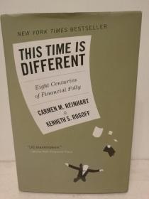 作者签名本 普林斯顿大学版 这一次有所不同:世界800年金融闹剧史 This Time Is Different:Eight Centuries of Financial Folly by Carmen M. Reinhart (投资金融) 英文原版书