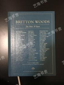 纯英文原版书Bretton Woods: The Next 70 Years