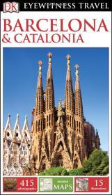巴塞罗那和加泰罗尼亚旅游指南 DK Eyewitness Travel Guide: Barcelona & Catalonia 英文原版