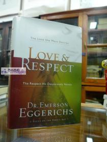 Love & Respect: The Love She Most Desires; The Respect He Desperately Needs Hardcover – September 1, 2004