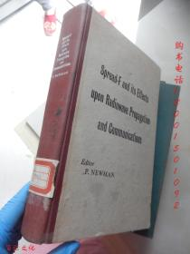 Spread-Fand its Effects Upon Radiowave Propagation and communications【16开精装 英文版】(传播因子及其对无线电波传播和通信的影响 )