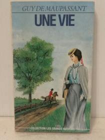 莫迫桑:一生 Guy De Maupaddant:Une Vie (经典)法文原版书