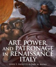 Art  Power  And Patronage In Renaissance Italy
