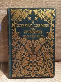 A Kentucky Cardinal and Aftermath(詹姆斯·雷恩·艾伦《肯塔基红雀及续集》,名家Hugh Thomson丰富插图,典丽布面精装,带藏书票,1901年古董书)