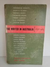 牛津大学版   澳大利亚文学 The Writer in Australia A Collection of Literary Documents 1856-1964 (澳大利亚/文学)英文原版书