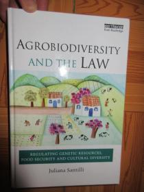 Agrobiodiversity and the Law: Regulating Genetic Resources, Food Security and Cultural Diversity     【详见图】,硬精装