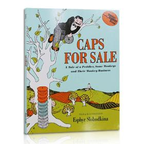 Caps for Sale:A Tale of a Peddler, Some Monkeys and Their Monkey Business