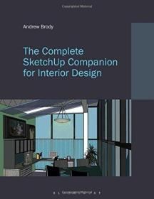 The Complete Sketchup Companion for Interior Design
