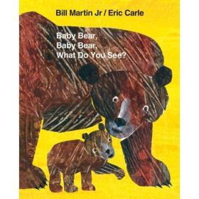 Baby Bear, Baby Bear, What Do You See? [Big Book] 小熊,小熊,你看到了什么?(大开本)