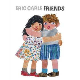 Eric Carle: Friends 朋友
