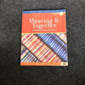 Weaving It Together Connecting Reading and Writing