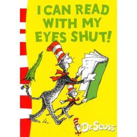 I Can Read with My Eyes Shut 苏斯博士:我可以闭着眼读书