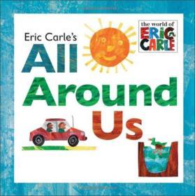 Eric Carles All Around Us