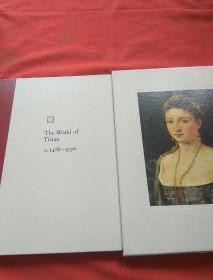 The WorId of Titian c.1488--1576【带盒装】