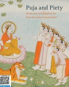 【包邮】Puja and Piety: Hindu, Jain, and Buddhist Art from the Indian Subcontinent