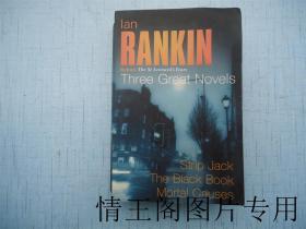 Ian Rankin: Three Great Novels  Rebus: The St Leonards Years