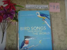 英文原版《BIRD SONGS FROM AROUND THE WORLD(图文画册)》7成新,超宽封底有折痕,书脊沾有胶带