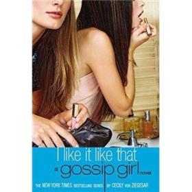 Gossip Girl #5 I Like It Like That