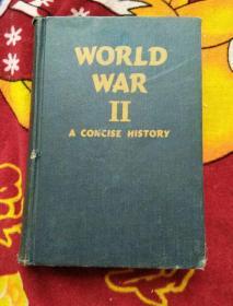 World War II a concise history【1946年精装外文版、世界大战的简明历史】