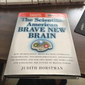 THE SCIENTIFIC AMERICAN BRAVE NEW BRAIN科学的美国勇敢的新大脑