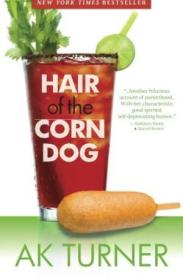 Hair Of The Corn Dog (the Tales Of Imperfection Series)