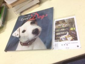 英文原版  for the love of dogs