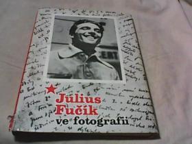 julius fucik we fotog sfii(请见书图 ,以原书为准)签名本 签名请自鉴