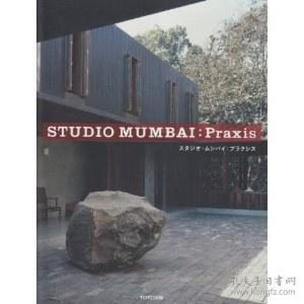 Studio Mumbai:Praxis