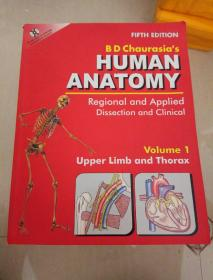 B.D.Chaurasia`s Human Anatomy:Regional and Applied Dissection and Clinical (第1卷)
