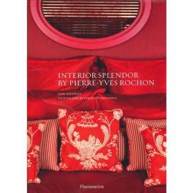 Interior Splendour by Pierre-Yves Rochon(9782080301499)