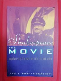 Shakespeare, The Movie: Popularizing the Plays on Film, TV, and Video 研究文集