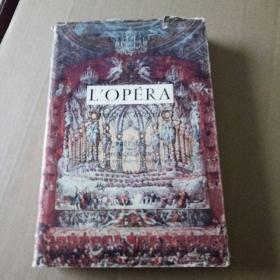 LOPERA(歌剧院~乐戏奇观)16开精装