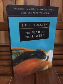 The War of the Jewels By Tolkien - 托尔金 《中土历史之珍宝之战》