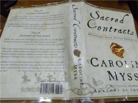 原版英法德意等外文书 Sacred Contracts Caroline Myss HARMONY BOOKS 2001年 小16开硬精装